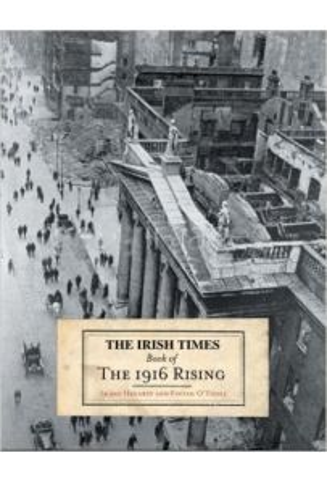 The Irish Times Book of The 1916 Rising (Hardback)