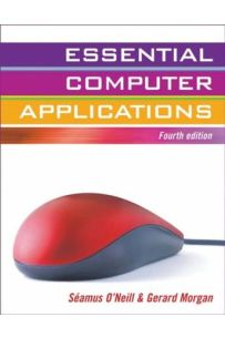 Essential Computer Applications (Fourth Edition)