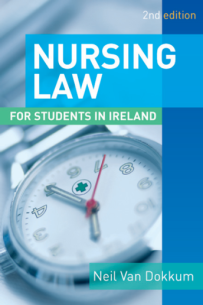 Nursing Law for Students in Ireland (2nd Edition)