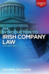 An Introduction to Irish Company Law - 4th Edition.