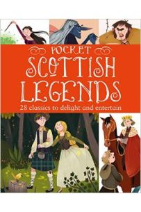 Pocket Scottish Tales: 25 Classics to Delight and Entertain