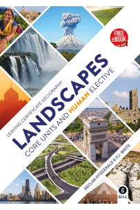 Landscapes : Core Units and Human Elective Textbook ( Leaving Certificate Geography)