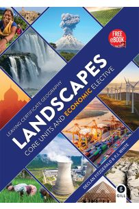 Landscapes : Core Units and Economic Elective Textbook ( Leaving Certificate Geography)