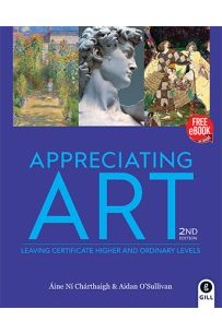 Appreciating Art (Leaving Cert Higher and Ordinary Level)