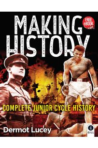 Making History : Complete Junior Cycle History