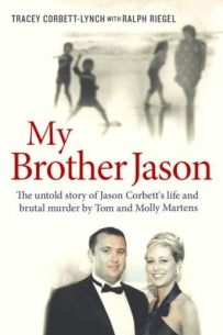 My Brother Jason: The Untold Story of Jason Corbett's Life and Brutal Death