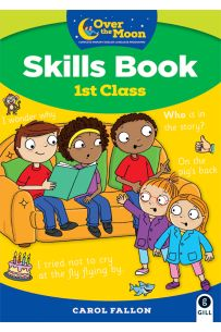 Over The Moon (1st Class Skills Book)
