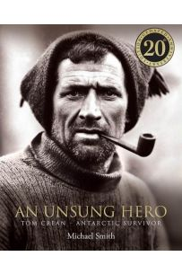 An Unsung Hero: Tom Crean (Special Illustrated Paperback Edition)