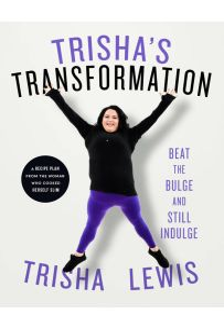 Trisha's Transformation Beat the Bulge and Still Indulge!