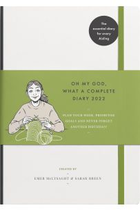 Oh My God, What a Complete Diary 2022 (Includes VAT)