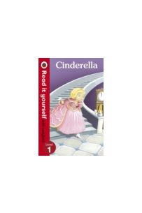 Cinderella - Read it yourself with Ladybird : Level 1
