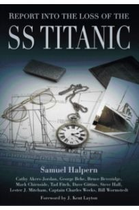 Report into the Loss of the SS Titanic