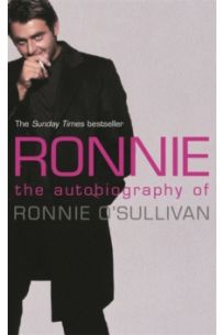 Ronnie : The Autobiography of Ronnie O'Sullivan