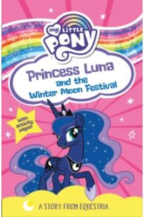 My Little Pony: Princess Luna and the Winter Moon Festival