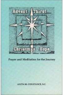 Advent Thirst...Christmas Hope : Prayer and Meditation for the Journey