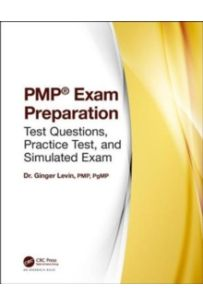 PMP (R) Exam Preparation : Test Questions, Practice Test, and Simulated Exam
