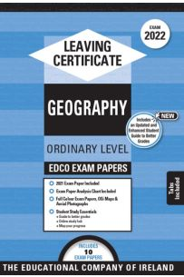 Edco Exam Papers: Geography Ordinary Level (Leaving Cert 2022)