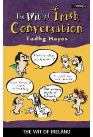 The Wit of Irish Conversation