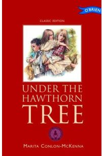 Under the Hawthorn Tree Children of the Famine