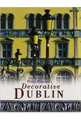 Peter Pearson's Decorative Dublin