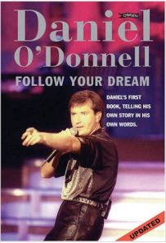 Daniel O'Donnell: Follow Your Dream