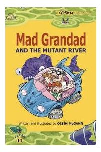 O'Brien Flyers 14 - Mad Grandad and the Mutant River
