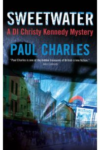Sweetwater : A DI Christy Kennedy Mystery