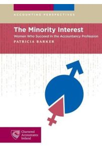 The Minority Interest : Women Who Succeed in the Accounting Profession