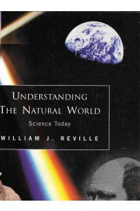 Understanding The Natural World:  Science Today