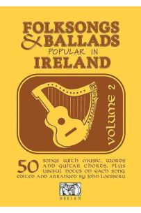 Folksongs And Ballads Popular In Ireland: Volume 2