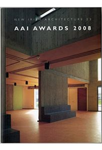 AAI Awards 2008 (New Irish Architecture 23)