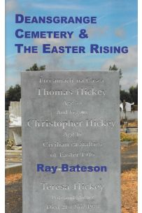 Deansgrange Cemetary & The Easter Rising