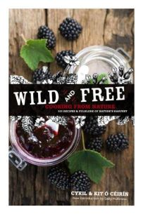 Wild and Free : Cooking from Nature