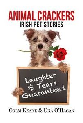 Animal Crackers : Irish Pet Stories