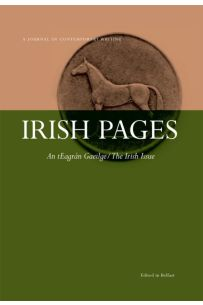 """Irish Pages: A Journal of Contemporary Writing, Vol 5 No 2: """"An Teagrán Gaeilge/The Irish Issue"""""""