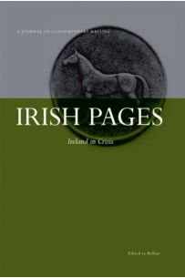 Irish Pages: A Journal of Contemporary Writing: v. 6, No. 1 : Ireland in Crisis