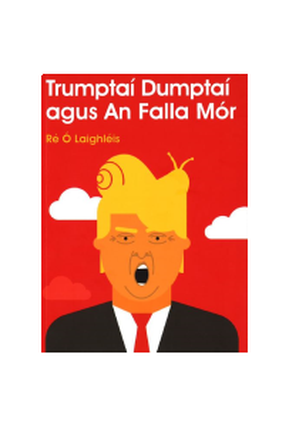 Trumptaí Dumptaí agus An Falla Mór
