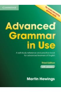 Advanced Grammar in Use with Answers : A Self-Study Reference and Practice Book for Advanced Learners of English