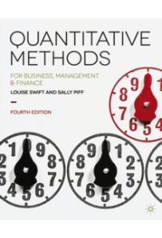Quantitative Methods : for Business, Management and Finance