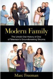 Modern Family : The Untold Oral History of One of Television's Groundbreaking Sitcoms