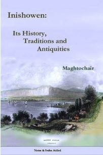 Inishowen - Its History, Traditions and Antiques