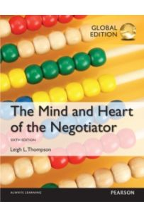 The Mind and Heart of the Negotiator, Global Edition (6 ed)