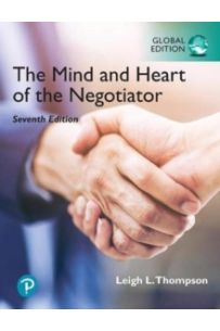 The Mind and Heart of the Negotiator, Global Edition (7 ed)