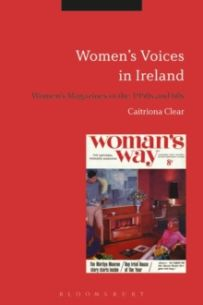 Women's Voices in Ireland : Women's Magazines in the 1950s and 60s