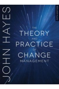 The Theory and Practice of Change Management (5th Edition)