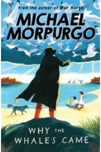 Michael Morpurgo: Why the Whales Came