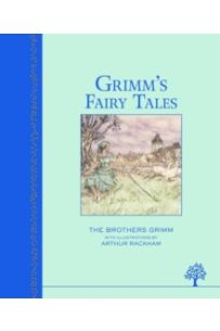 Grimms Fairy Tales (Illustrated Heritage Classic)