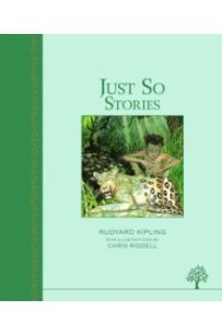 Just So Stories (Illustrated Heritage Classic)