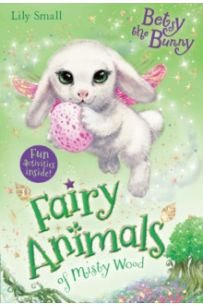 Betsy the Bunny (Fairy Animals of Misty Wood Series)