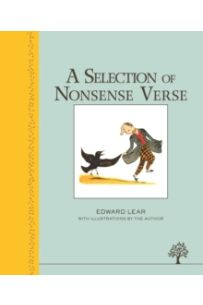 A Selection of Nonsense Verse (Illustrated Heritage Classic)